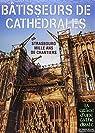 Bâtisseurs de Cathédrales - Strasbourg Mille ans de chantiers par Bengel