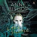Lake Silence Hörbuch von Anne Bishop Gesprochen von: Alexandra Harris