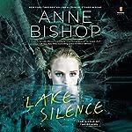 Lake Silence | Anne Bishop