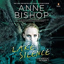 Lake Silence Audiobook by Anne Bishop Narrated by Alexandra Harris