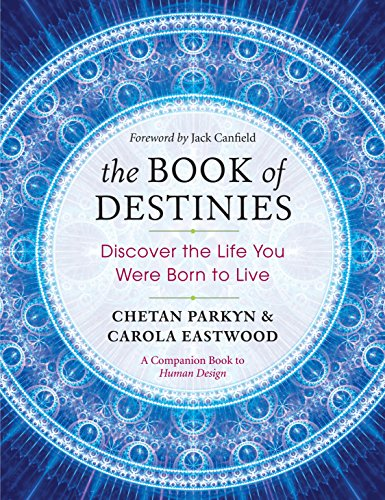 (The Book of Destinies: Discover the Life You Were Born to Live)