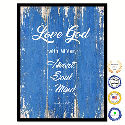 Love God With All Your Heart, Soul & Mind Matthew 22:37 Bible Verse Scripture Quote Canvas Print Picture Frame Home Decor Wall Art Gift Ideas 28
