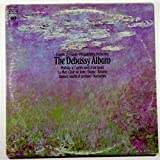 The Debussy Album: Prelude a L'Apres-Midi D'Un Faune / La Mer / Clair De Lune / Danse / Reverie / Danses Sacree Et Profane / Nocturnes