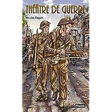 Les volontaires 03 : Théâtre de guerre: Théâtre de guerre (Ados)