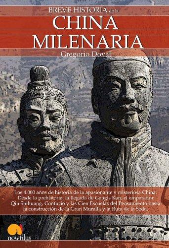 Breve Historia De La China Milenaria (Spanish Edition)