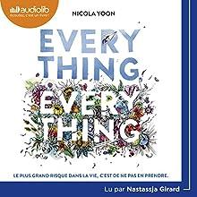 Everything, Everything | Livre audio Auteur(s) : Nicola Yoon Narrateur(s) : Nastassja Girard