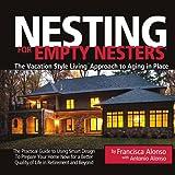 Nesting for Empty Nesters®