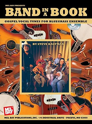 - Mel Bay Band in a Book: Gospel Vocal Tunes for Bluegrass Ensemble