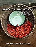 img - for State of the World 2011: Innovations that Nourish the Planet (State of the World) book / textbook / text book