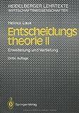 Entscheidungstheorie, Helmut Laux, 3540573380
