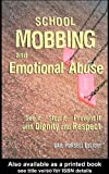 School Mobbing and Emotional Abuse, Gail Pursell Elliott, 0415945518