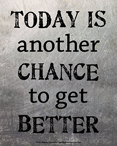 Posters and Prints by Magnetic Impressions Unframed Today is Another Chance to Get Better Inspirational Quote 8 x 10 Sport Poster Print
