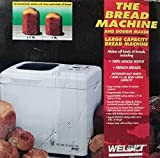 WELBILT ABM3600 Bread Machine And Dough Maker Large Capacity 1.5 lbs