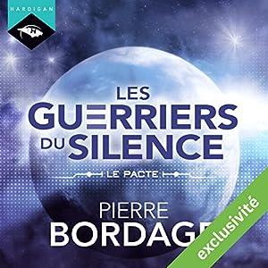 Le Pacte (Les Guerriers du silence - Préambule) | Livre audio