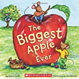 The Biggest Apple Ever by Steven Kroll (2011-08-01)
