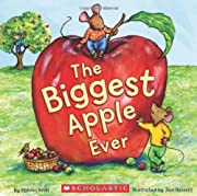 The Biggest Apple Ever by Steven Kroll…