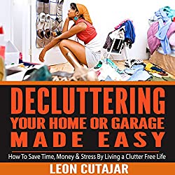 De-cluttering Your Home or Garage Made Easy