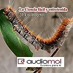 Los insectos | Juan Romay