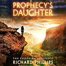 Prophecy's Daughter Audiobook by Richard Phillips Narrated by Caitlin Davies