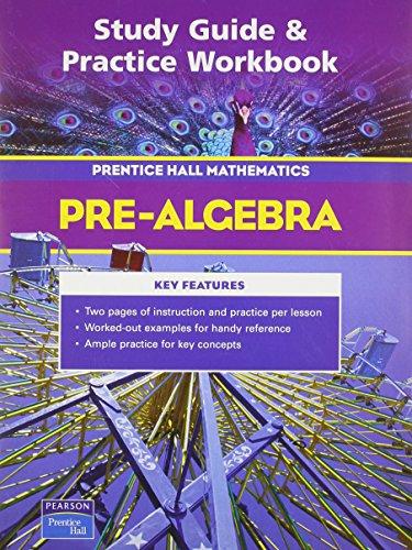 Study Guide & Practice Workbook: Pre-Algebra