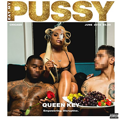 - Eat My Pussy [Explicit]