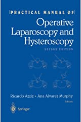 Practical Manual of Operative Laparoscopy and Hysteroscopy Kindle Edition