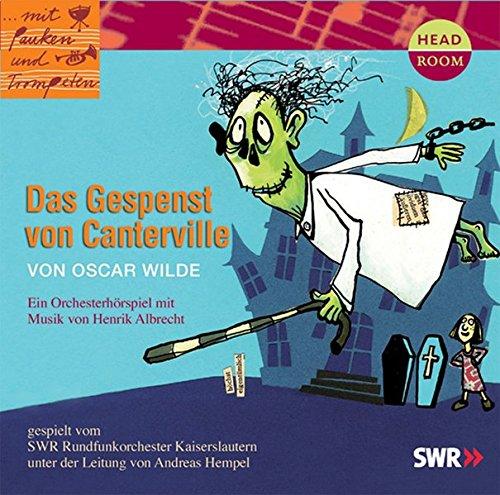 Mit Pauken Und Trompeten  Das Gespenst Von Canterville. Orchesterhörspiel