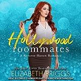 Hollywood Roommates: A Reverse Harem Romance