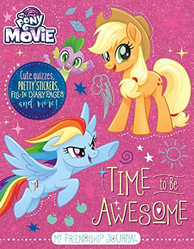 My Little Pony - the Movie Time to Be Awesome: My Friendship Journal - $12.99