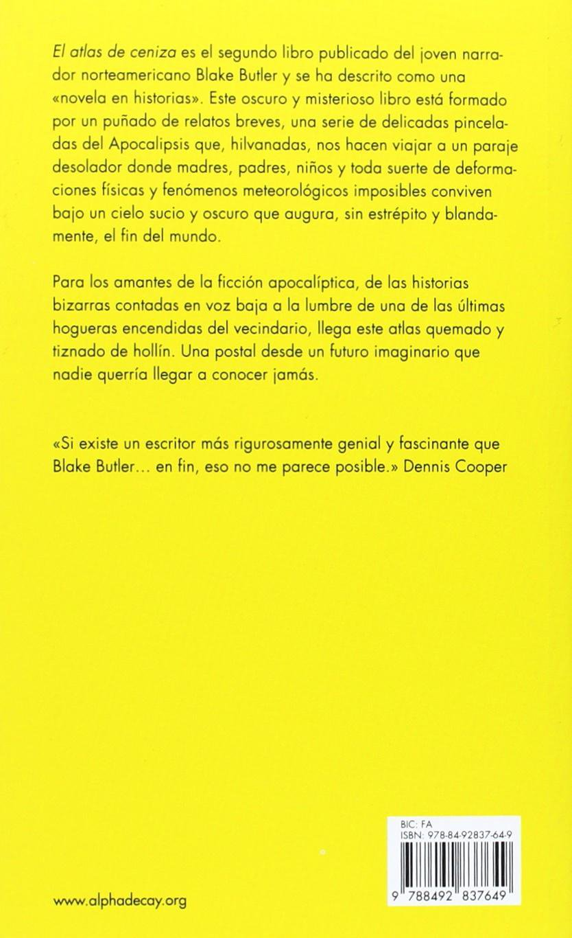 El atlas de ceniza (Heroes Modernos) (Spanish Edition): Blake Butler:  9788492837649: Amazon.com: Books