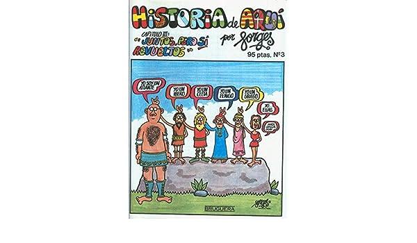 Historia de Aqui numero 03: Juntos, pero sin revueltos: Amazon.es ...