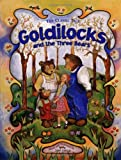 Goldilocks and the Three Bears, Joan Gallup, 076241491X