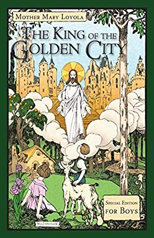 The King of the Golden City: Special Edition for Boys (Lisa King)
