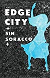 Edge City, Sin Soracco, 1604865032