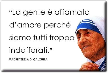 Enjoymagnets Madre Teresa Di Calcutta Calamita Magnete Aforismi