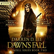 Dawn's Fall: Telindell, Book 2 | Livre audio Auteur(s) : Darren D. Lee Narrateur(s) : Nick Podehl