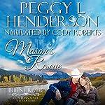 Mason's Rescue: Burnt River, Book 6 | Peggy L Henderson