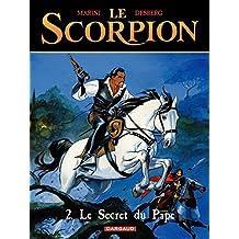 Le Scorpion - tome 2 - Le Secret du Pape (French Edition)
