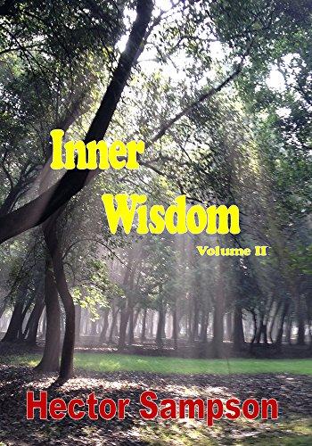 Inner Wisdom: Volume II by [Sampson, Hector]