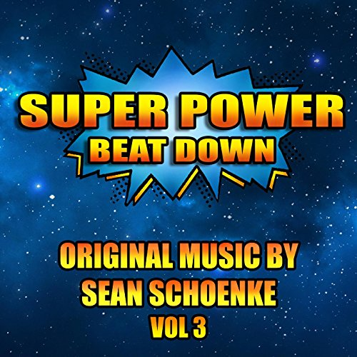 Super Power Beat Down, Vol. 3 (Bat In The Sun Super Power Beat Down)