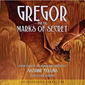 Gregor and the Marks of Secret: The Underland Chronicles, Book 4 | Suzanne Collins