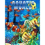 Aquatic World: Adult Coloring Book: 50+ Realistic Ocean Themes, Tropical Fish and Underwater Landscapes Designs for Coloring Stress Relieving (Underwater Designs Coloring Books)