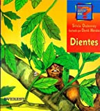 img - for Dientes = Teeth (Coleccion Adivina Quien Es?) (Spanish Edition) book / textbook / text book