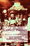 Karmic Fission, Robert Lange, 1453723978
