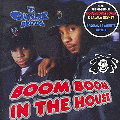 Outhere Brothers - Outhere Brothers, The - Boom Boom In The House - Dance Street - Dst 30395-2, House Nation - Hn 034 - Zortam Music