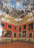 The Pitti Palace Collections, Alexandra Bonfante-Warren, 088363516X
