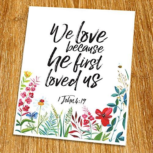 1 John 4:19 We love because he first loved us Print (Unframed), Wedding bible verse, Scripture Print, Love quote, Christian Wall Art, Church decor, 8x10
