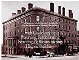 The Secretary of the Interior's Standards for the Treatment of Historic Properties With Guidelines for Preserving, Rehabilitating, Restoring, & Reconstructing Historic Buildings