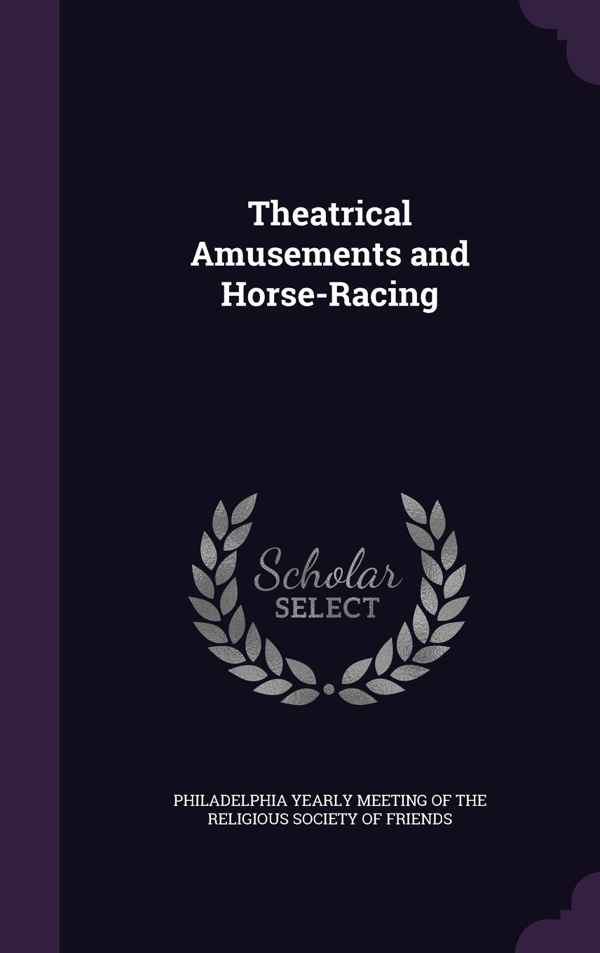 Theatrical Amusements and Horse-Racing PDF