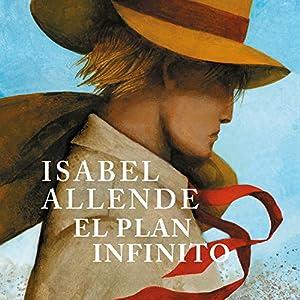 El plan infinito [The Infinite Plan] Audiobook